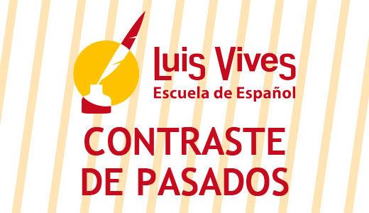 Academias de español en madrid - El blog de español - Contraste de pasados