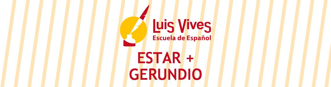 Estar + gerundio. Academia de español para extranjeros