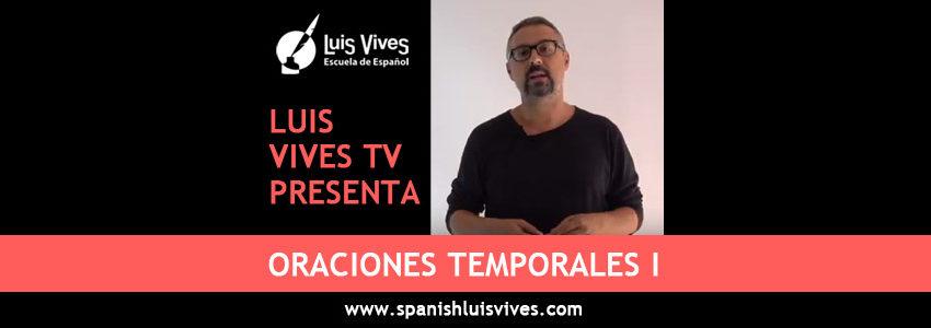 Academias de español en madrid - El blog de español - Oraciones temporales I