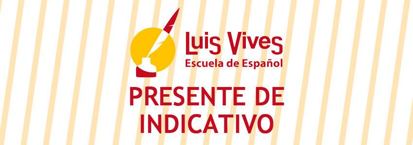 Academias de español en madrid - El blog de español - Presente de indicativo