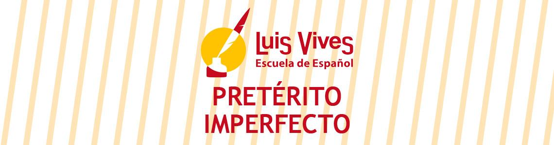 El pretérito imperfecto. Clases para aprender español