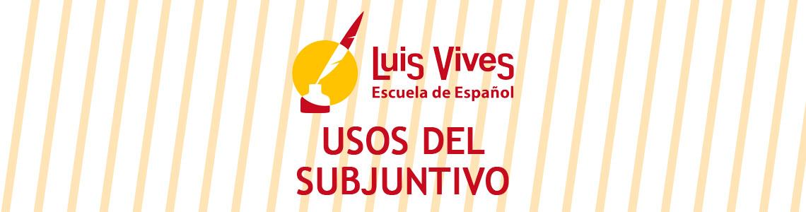 Usos del subjuntivo. Curso de español